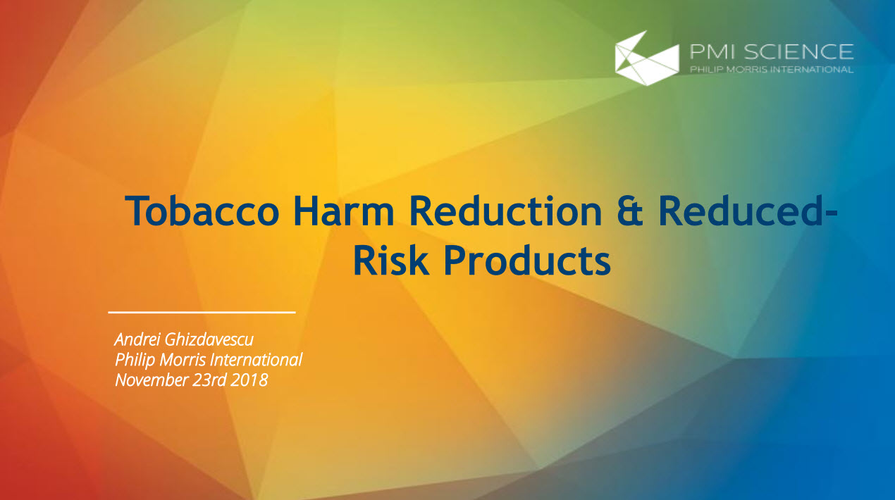 A. Ghizdavescu_Tobacco Harm Reduction and  Reduced Risk Products