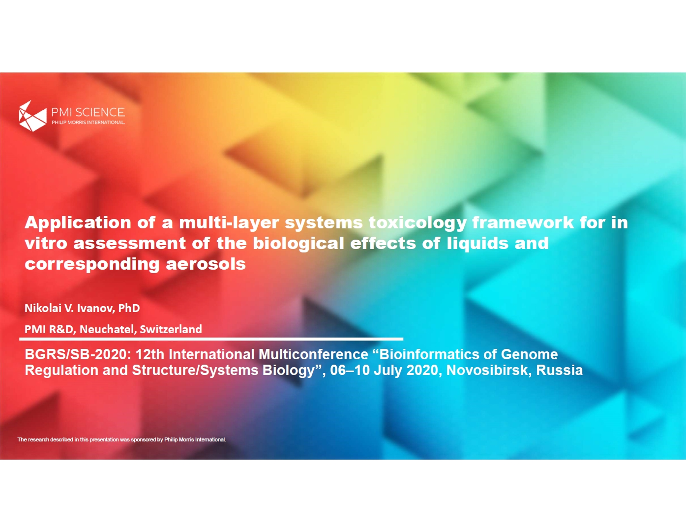 Application of a multi-layer systems toxicology framework for in vitro assessment of the biological effects of liquids and corresponding aerosols